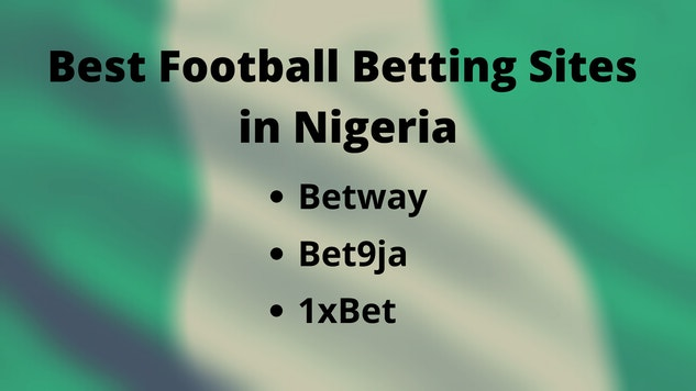 betting football sites in nigeria today