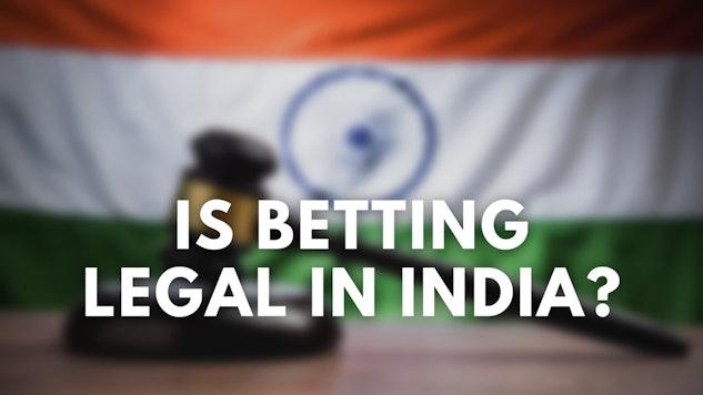 Betting sites india legal hot tub time machine betting scene hair